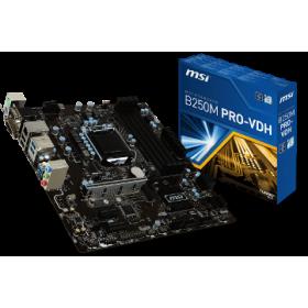 MSI MB B250M PRO-VDH, SOCKET INTEL LGA1151, CS INTEL B250, 4 DIMM SOCKETS DDR4, VGA/DVI-D/HDMI, LAN GIGABIT, MICRO-ATX, 3YW.